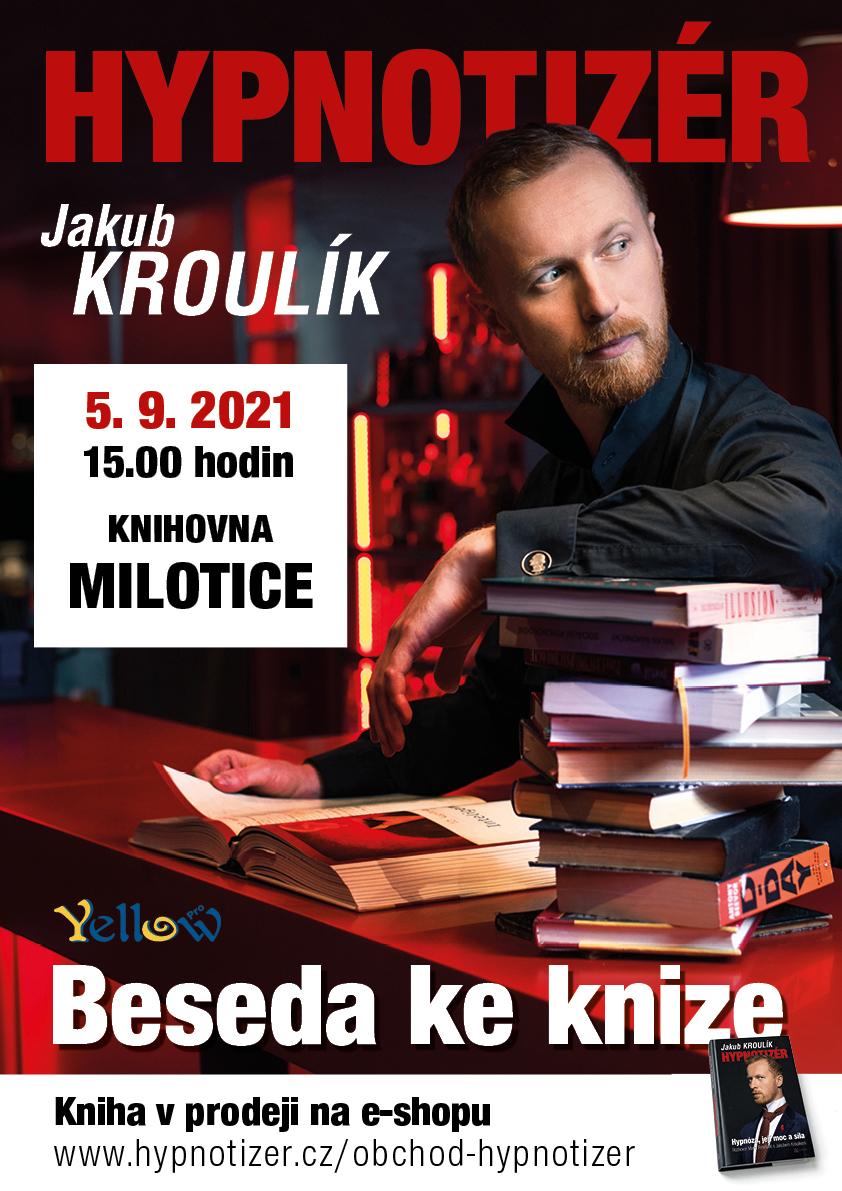 Jakub Kroulík, Milotice